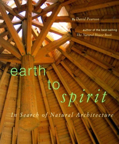 David Pearson Earth To Spirit In Search Of Natural Architecture