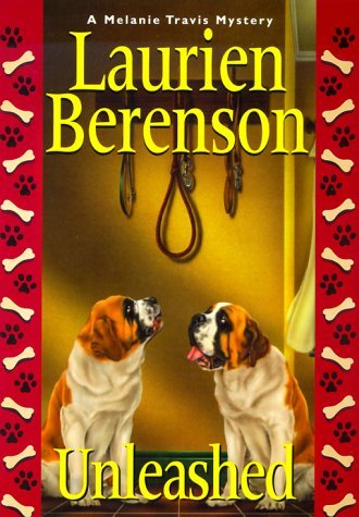 Laurien Berenson Unleashed A Melanie Travis Mystery