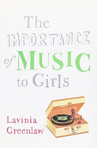 Lavinia Greenlaw The Importance Of Music To Girls