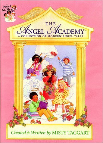 Mcbride Dorie Taggart Misty The Angel Academy A Collection Of Modern Angel Tales