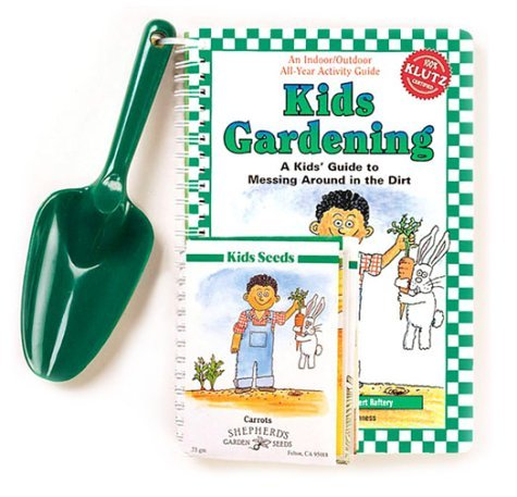 Kevin Raftery Kidsgardening A Kids' Guide To Messing Around In The Dirt