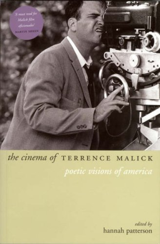 Professor Hannah Patterson The Cinema Of Terrence Malick Poetic Visions Of America