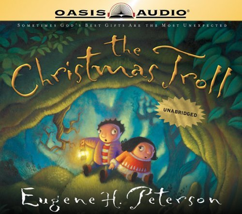 Eugene H. Peterson The Christmas Troll