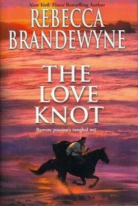 Rebecca Brandewyne The Love Knot
