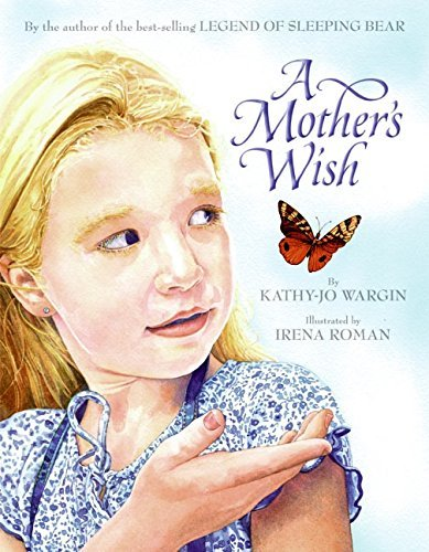Kathy Jo Wargin A Mother's Wish