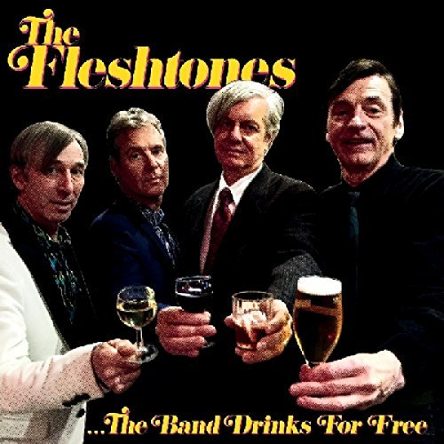 Fleshtones Band Drinks For Free