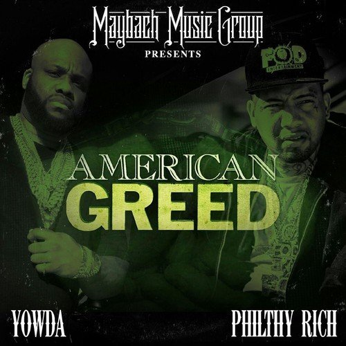 Yowda Philthy Rich American Greed Explicit Version