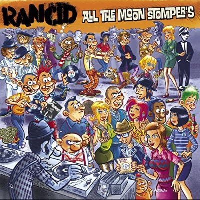 Rancid All The Moonstompers Import Gbr