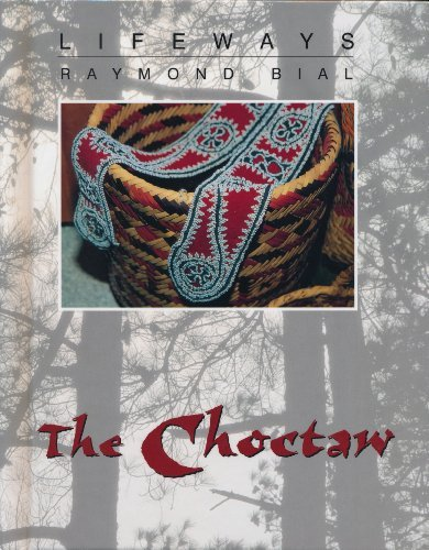 Raymond Bial The Choctaw