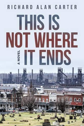 Richard Alan Carter This Is Not Where It Ends