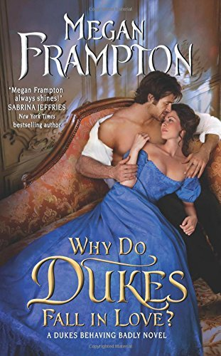 Megan Frampton Why Do Dukes Fall In Love?