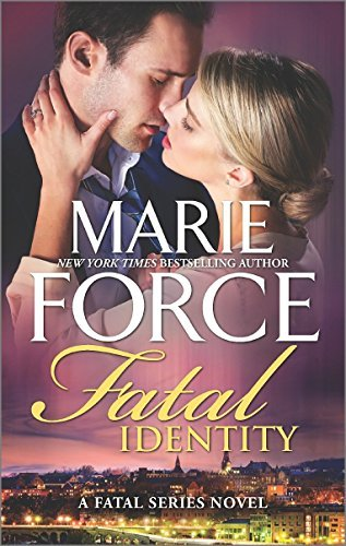 Marie Force Fatal Identity A Romantic Suspense Novel Original