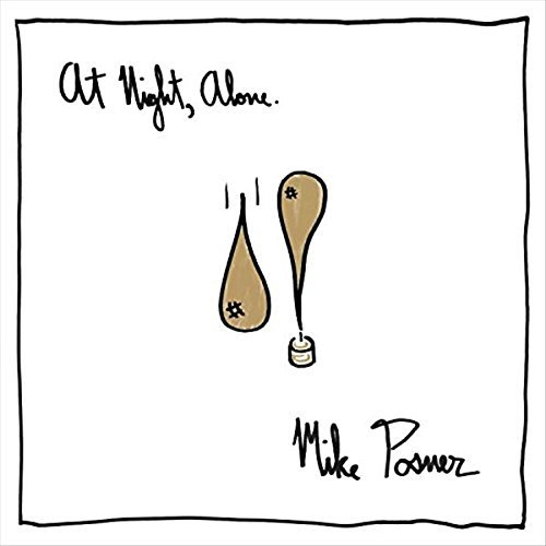 Mike Posner At Night Alone Explicit Version