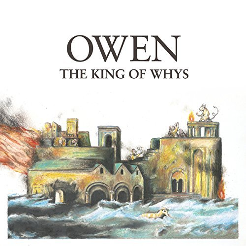 Owen King Of Whys