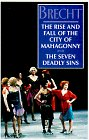 Bertolt Brecht The Rise & Fall Of The City Of Mahagonny & The Seven Deadly Sins