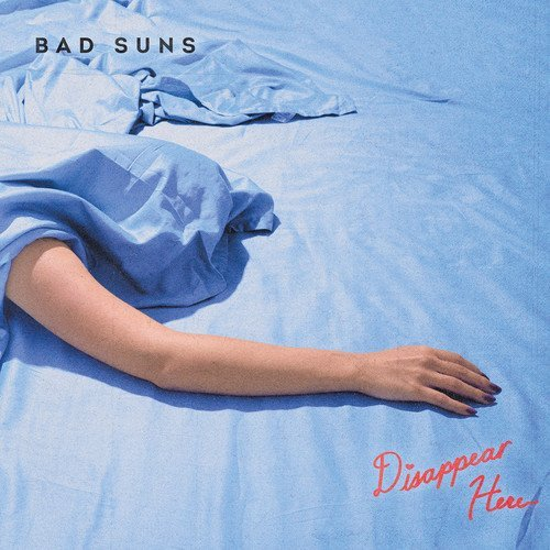 Bad Suns Disappear Here (includes Download Card) Explicit Version