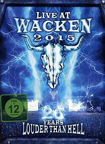Live At Wacken 2015 26 Years Louder Than Hell Live At Wacken 2015 26 Years Louder Than Hell Explicit