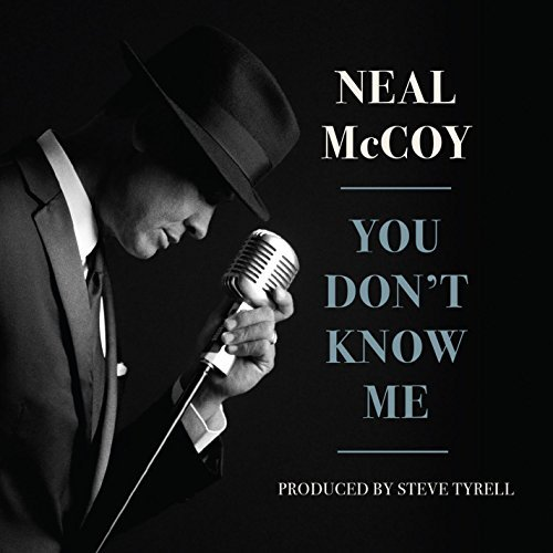 Neal Mccoy You Don't Know Me