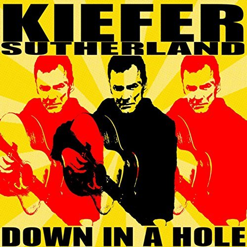 Kiefer Sutherland Down In A Hole