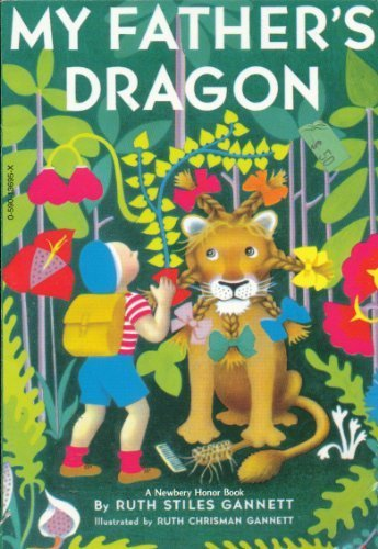Ruth Stiles Gannett My Father's Dragon Three Tales Of My Father's Dragon Book 1