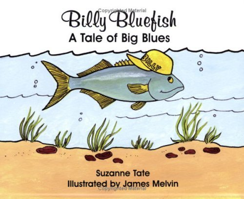 Suzanne Tate Billy Bluefish A Tale Of Big Blues
