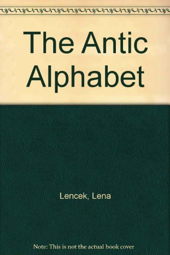 Lena Lencek Antic Alphabet
