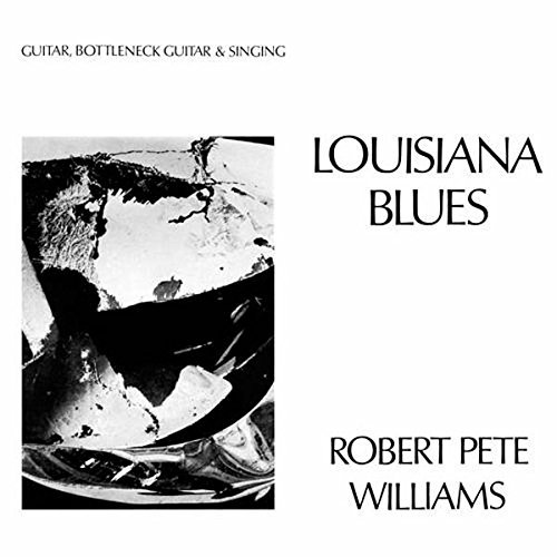 Robert Pete Williams Louisiana Blues Lp