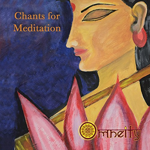 Omneity Chants For Meditation