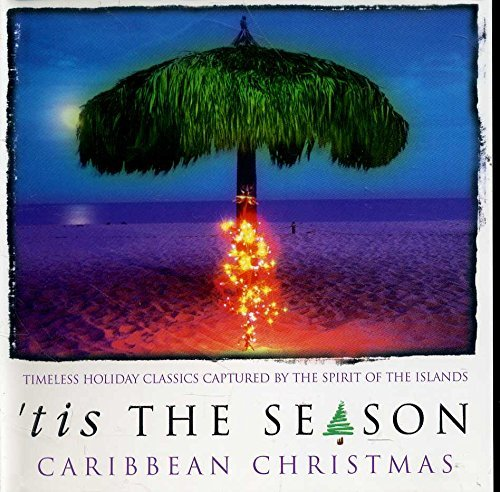 'tis The Season Caribbean Christmas