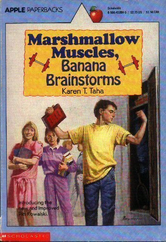 Karen T. Taha Marshmallow Muscles Banana Brainstorms