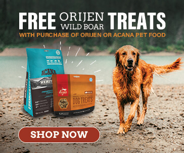 Free Orijen Wild Boar Treats with Purchase of any Orijen or Acana pet food.
