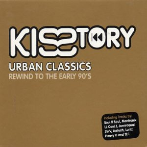 Kisstory Urban Classics Kisstory Urban Classics Import Gbr 2 CD Set