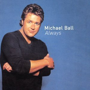 Michael Ball Always Import Gbr