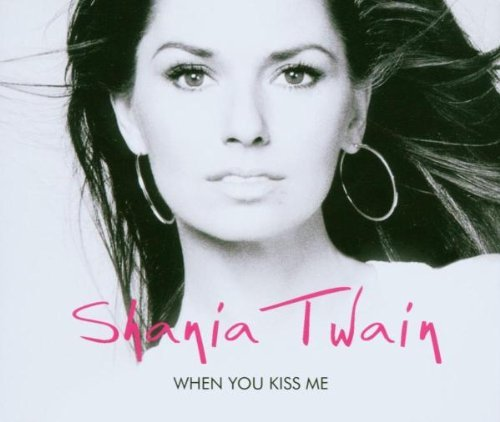 Shania Twain When You Kiss Me Up! Pt. 1 Import Gbr