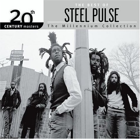 Steel Pulse Best Of Steel Pulse Millennium Millennium Collection