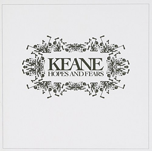 Keane Hopes & Fears