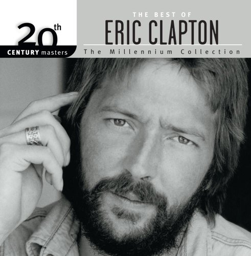 Eric Clapton Best Of Eric Clapton Millenniu Millennium Collection