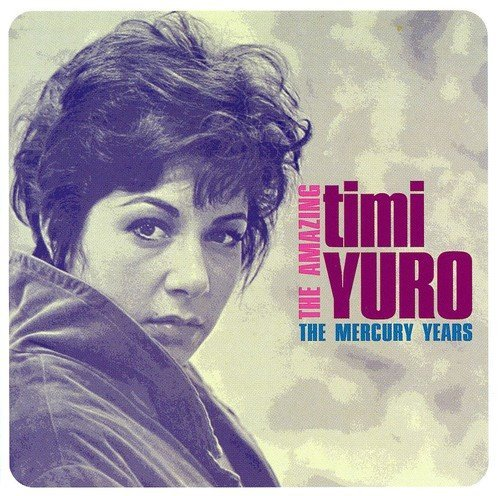 Timi Yuro Amazing Timi Yuro (the Mercury Import Gbr