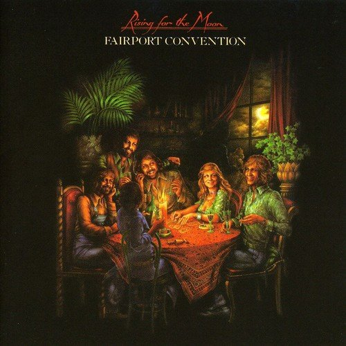 Fairport Convention Rising For The Moon Import Gbr Remastered Incl. Bonus Tracks