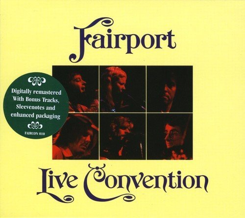 Fairport Convention Live Convention Import Gbr Incl. Bonus Tracks