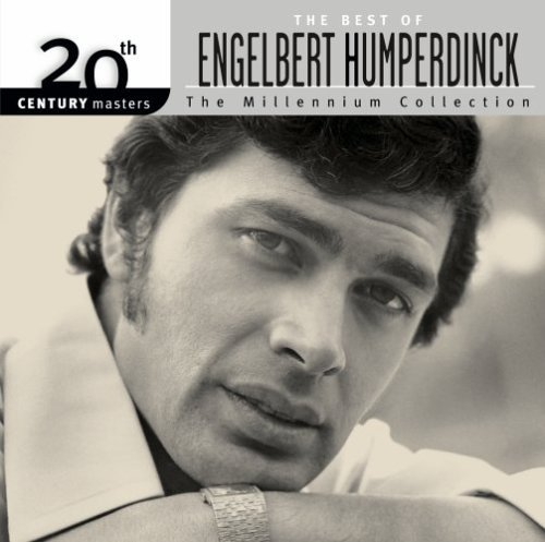 Engelbert Humperdinck Best Of Englebert Humperdinck Millennium Collection