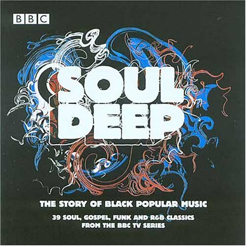 Soul Deep Story Of Black Popu Soul Deep Story Of Black Popu Import Eu 2 CD