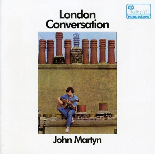 John Martyn London Conversation Remastered Incl. Bonus Track