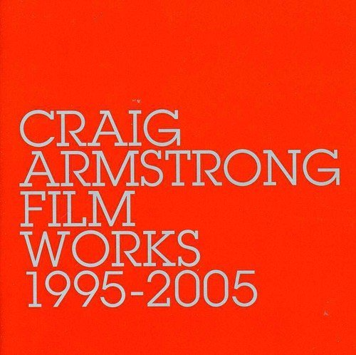 Craig Armstrong Film Works 1995 2005 Import Gbr