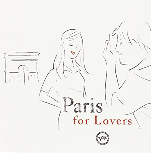 Paris For Lovers Paris For Lovers