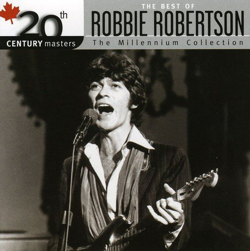 Robbie Robertson 20th Century Master Import Can