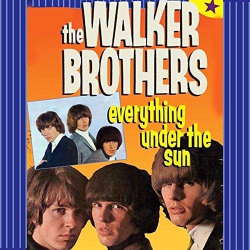Walker Brothers Everything Under The Sun Import Eu