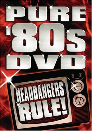 Pure 80's DVD Headbangers Rule Pure 80's DVD Headbangers Rule