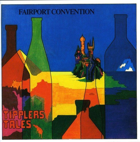 Fairport Convention Tipplers Tales Import Gbr