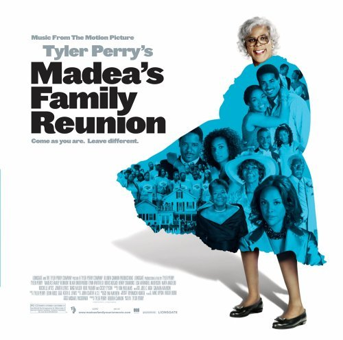 Madea's Family Reunion Soundtrack Mcknight L.L. Cool J Kem Mary Mary Chaka Khan O'jays